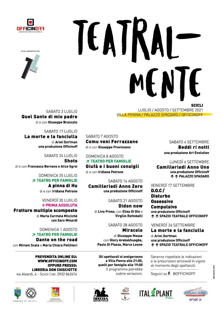 Locandina rassegna teatrale estiva 2021 TEATRAL-MENTE di OfficinOff - Scicli
